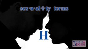 Sexual Terminology - H