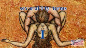 Sexual Terminology - I