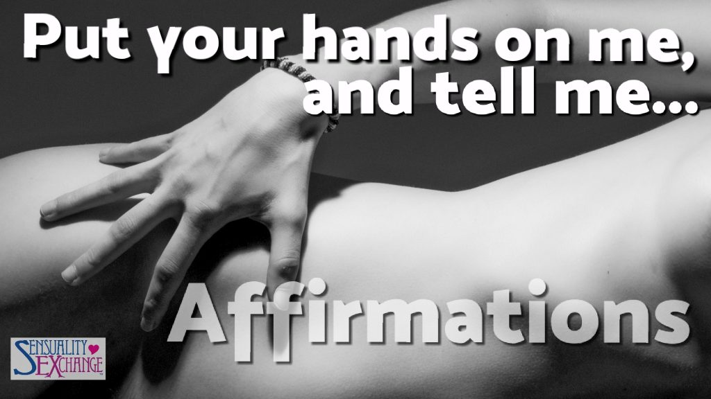 Tell Me Affirmations