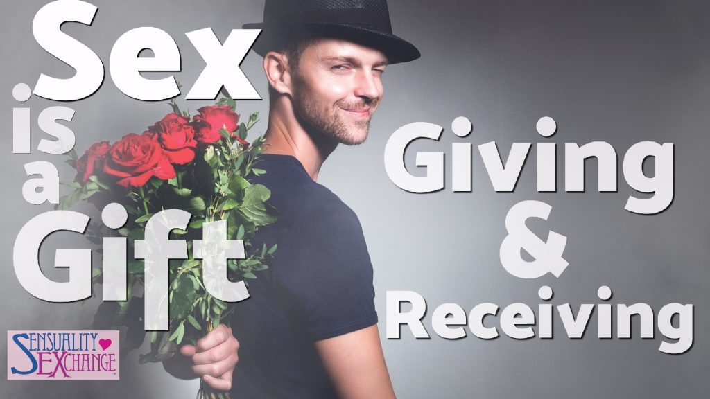 Sex Is A Gift